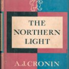 The Northern Lights  by A J Cronin, 1958