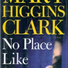 No Place Like Home by Mary Higgins Clark