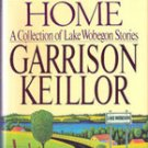 Leaving Home A Collection of Lake Wobegon Stories by Garrison Keillor