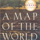 A Map of the World (Oprah Book Club) by Jane Hamilton