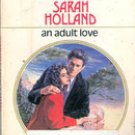 An Adult Love by Sarah Holland (Harlequin Romance)