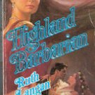 Highland Barbarian by Ruth Langan (Historical Romance)