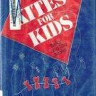 Kites for Kids by Burton and Rita Marks (HC / DJ)