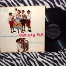 In The Land of the Oom Pah Pah ( Vinyl Record) by Karl Von Stevens Orchestra