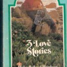 3 Love Stories, Bennie C Hall, William Neubauer, Florence Stuart