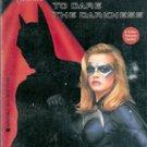 Batgirl: To dare the Darkness (Batman & Robin) by Doug Moench