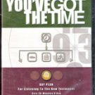 You've Got Time: 40 day Plan for Listening to the New Testament