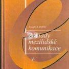 Zaklady Mezilidske Komunikace by Joseph A Devito (Czech)