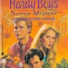 Danger Down Under by Carolyn Keene (A Nancy Drew & Hardy Boys Super Mystery)