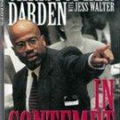 In Contempt by Christopher Darden , Jess Walker
