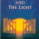 The Gate and The Light by Arnold Brown