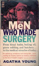 The Men who Made Surgery by Agatha Young (Scalpel) Rare Paperback 1961