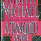 A Tangled Web by Judith Michael (Paperback Edition 1995)