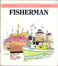 Whats it Like to be a Fisherman by Jean Craig