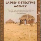 The Number 1 ladies detective Agency by Alexander McCall Smith