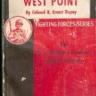 The Story of West Point by Col. R. Ernest Dupuy (Fighting Forces Series 1943)
