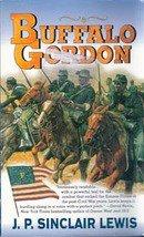 Buffalo Gordan by J P Sinclair Lewis