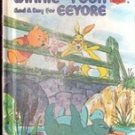 Winnie the Pooh and a day for Eeyore by A A Milne (Walt Disney) 1983