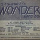 Geo. Southwells Wonder Band Book by Chas. Southwell, circa 1901