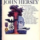 Here to Stay by John Hersey, 1964