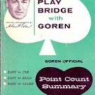 Play Bridge with Goren Official Point Score Summary, 1950's