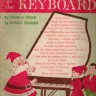 Christmas at the Keyboard for Piano or Organ by Wesley Schaum, 1965