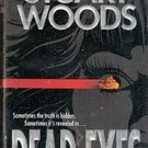 Dead Eyes by Stuart Woods (Paperback)