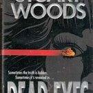 Dead Eyes by Stuart Woods (Paperback)