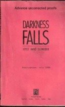 Darkness Falls by Joyce Anne Schneider (Advance Uncorrected Proof)