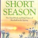 The Short Season by David Falkner