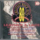 80's Greatest Rock Hits, Vol. 2:  Leather and Lace (Music CD)