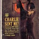 Charlie Sent Me by Carter Brown (The Carter Brown Mystery Series) 1963