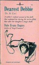Dearest Debbie (In Ai Lee) by Dale Evans Rogers