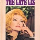 The Late Liz by Elizabeth Burns (Vintage Paperback)