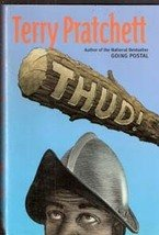 Thud: A Novel of Discworld by Terry Pratchett (First Edition)