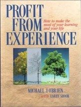 Profit from Experience by Michael J O'Brien, Larry Shook