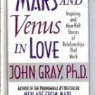 Mars and Venus in Love by John Gray (Hb.Dj)