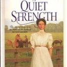 A Quiet Strength by  Janette Oke,