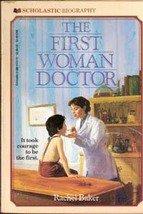 The First Woman Doctor by Rachel Baker (Elizabeth Blackwell Bio.)