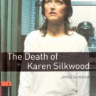 The death of Karen Silkwood by Joyce Hannam