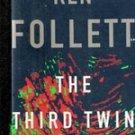 The Third Twin by Ken Follett (Hb/DJ) First Edition