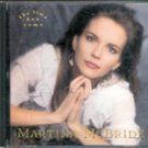 The Time has Come by Martina McBride (Music CD)