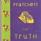 The Truth by Terry Pratchett (First Edition)