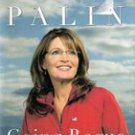 Going Rogue An American Life by Sarah Palin