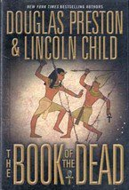 The Book of The Dead by Douglas Preston, Lincoln Childs