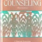Orientation to Counseling, 3rd edition by J Vincent Peterson, Bernard Nisenholz