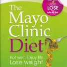 The Mayo Clinic Diet by mayo clinic, hardback 254