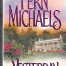 Yesterday by Fern Michaels (Paperback)