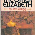 The Other Elizabeth by Jess Gregg, 1952