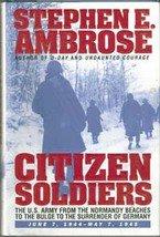 Citizen Soldier  by Stephen E Ambrose